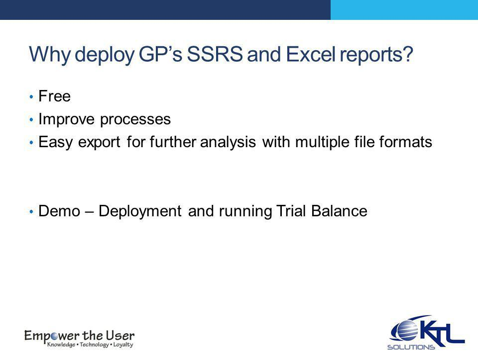 Jet Express for Microsoft Dynamics GP Provided by Jet Reports http://jetexpressforgp.jetreports.com/en/resource- center/getting-started.php http://jetexpressforgp.jetreports.com/en/resource- center/getting-started.php Site includes How-to videos and sample reports Same basic functionality as Excel Report Builder