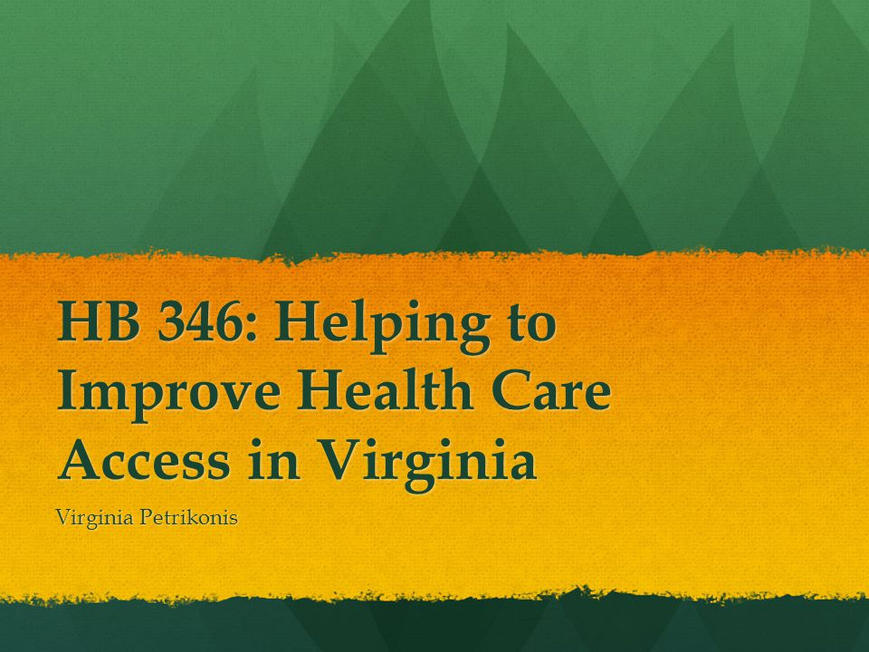 HB 346: Background A consensus bill resulting from two years of discussions between the Medical Society of Virginia and the Virginia Council of Nurse Practitioners.
