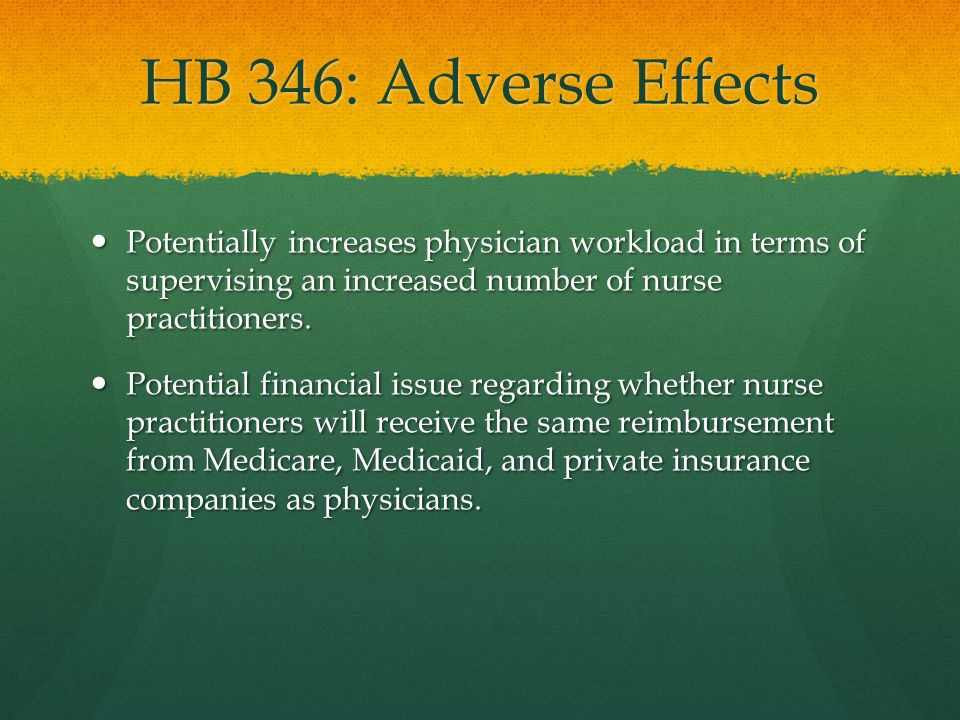 HB 346: Significance More patients can gain access to health care, particularly those in previously underserved areas and rural areas.