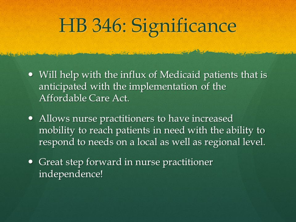 HB 346: References Coles, M.(2012). Virginia Council of Nurse Practitioners.