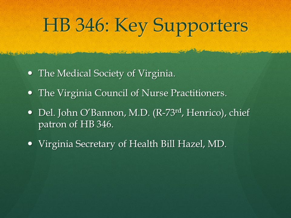 HB 346: Action Introduced by Delegate John O'Bannon, M.D.