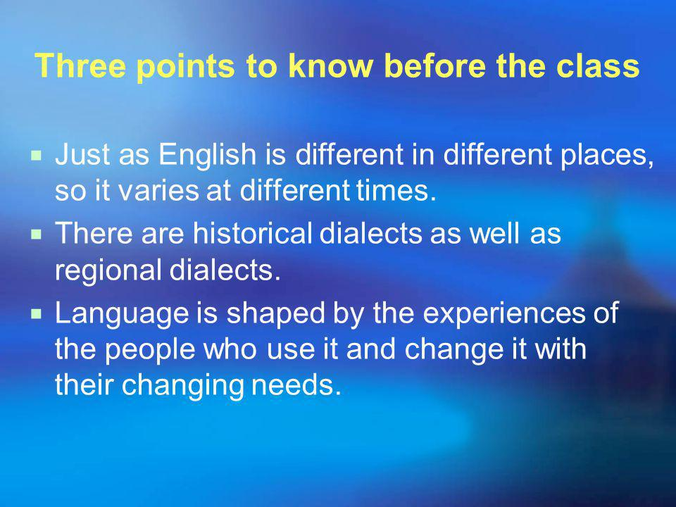 Unit 2 English in the past Targets: language in earlier times Language families Standard English & other varieties Changes and additions to English RP: received pronunciation