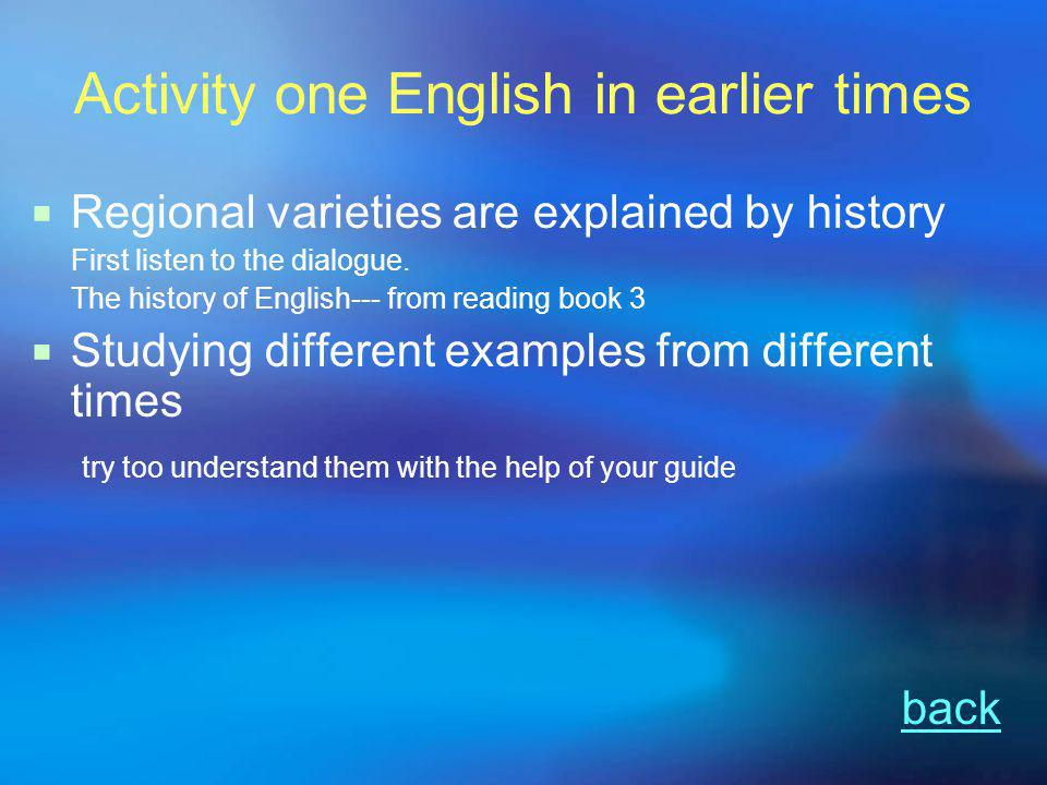 Activity 2 Language families  Brief introduction: from other sources and the guide  In the example of the second para, you should be able to know sb.