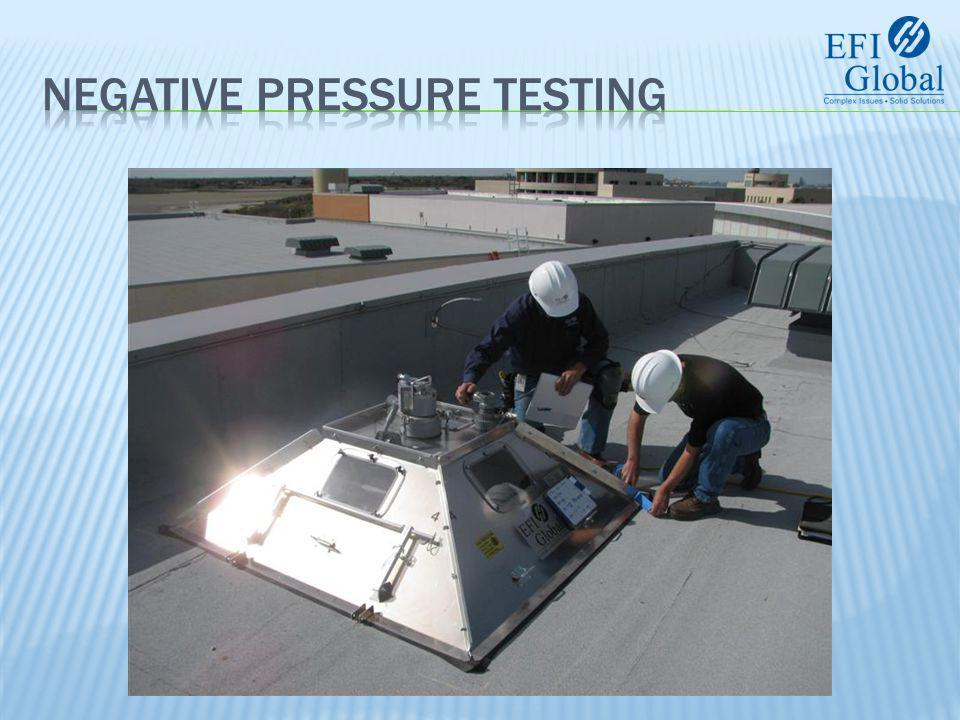  Description  Using negative pressure to simulate and test resistance to wind induced uplift on a membrane roof system.