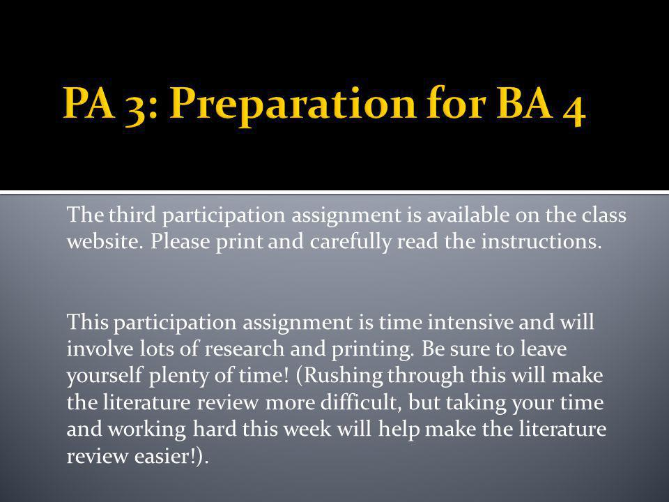 1.) Read the necessary essays and complete BA 3 by Saturday night.