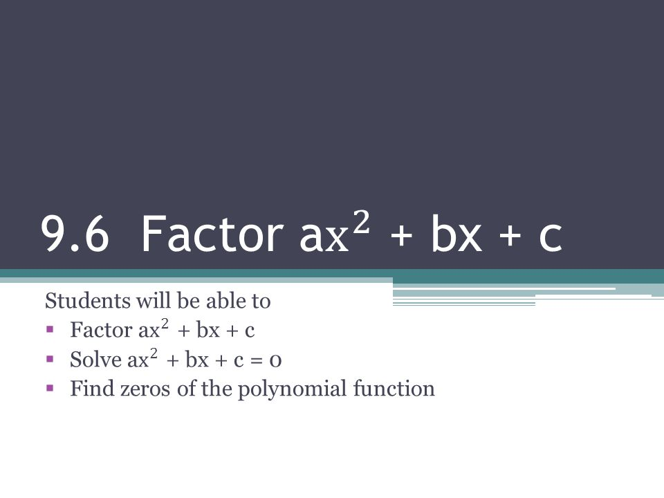 Factor by grouping  Find a GCF in the first two terms.