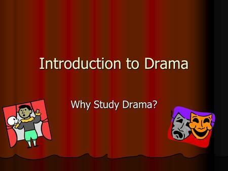 an introduction to the problem of genre in drama Basics of english studies: an introductory course for students of  introduction to the analysis of drama is largely based on the idea that plays are first and foremost written for the stage  expects to learn something about the problem or conflict of the story, the.