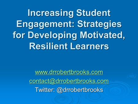 Increasing Student Engagement: Strategies for Developing Motivated, Resilient Learners
