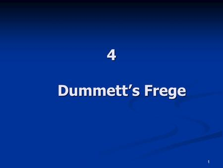 1 4 Dummett's Frege. 2 The Background The mentalist conception The mentalist conception It is a code conception of language (telepathy doesn't need language).