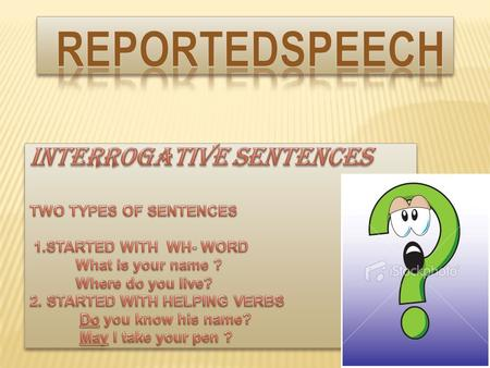  Use the reporting verb 'asked'.  Begin the reported speech with the connecter 'if' or 'whether'.  Shift the helping verb after the subject to make.