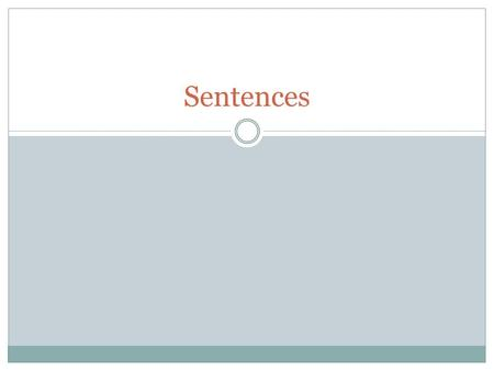 Sentences. Kinds of Sentences There are four kinds of sentences: 1. Declarative sentences – make a statement. 2. Imperative sentences – give a command.
