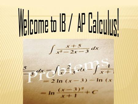 Calculus is a program of mathematics focusing on the student's ability to understand and apply the concepts of differential and integral calculus and.