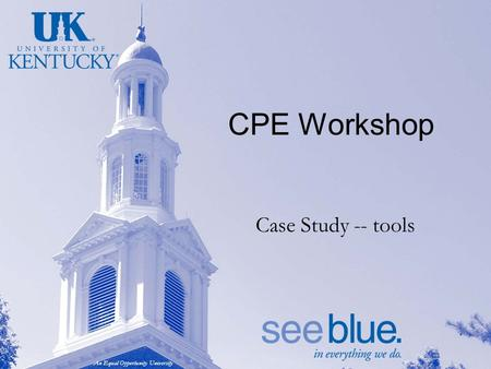An Equal Opportunity University CPE Workshop Case Study -- tools.