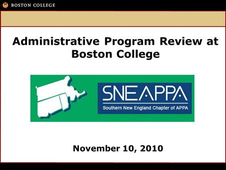 November 10, 2010 Administrative Program Review at Boston College.