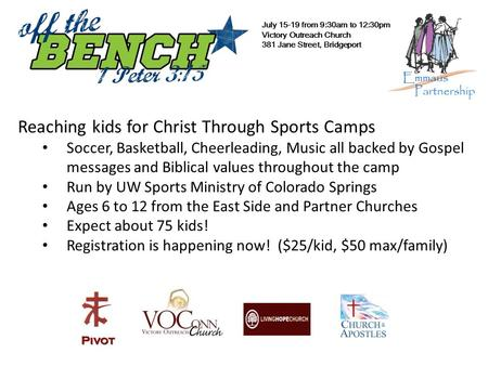 Reaching kids for Christ Through Sports Camps Soccer, Basketball, Cheerleading, Music all backed by Gospel messages and Biblical values throughout the.
