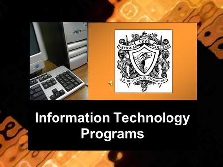 "Information Technology Programs. Why major in IT? ""...Total US IT employment is predicted to double in this decade. Similarly, the security of computer."