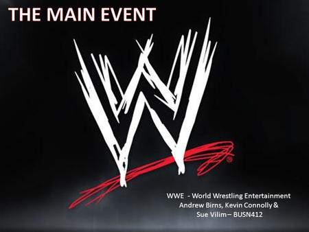 THE MAIN EVENT WWE - World Wrestling Entertainment