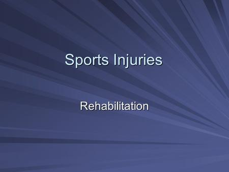 "Sports Injuries Rehabilitation. A Progressive Model for Rehabilitation Adapted, by permission, from J. Hertel and C.R. Denegar, 1998, ""A rehabilitation."