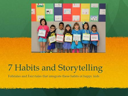 7 Habits and Storytelling