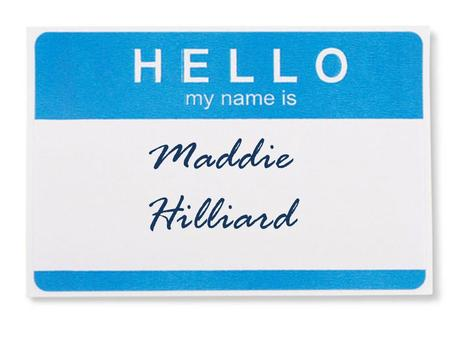 Maddie Hilliard. I Live near Philadelphia If you My name in 10 years you will find…