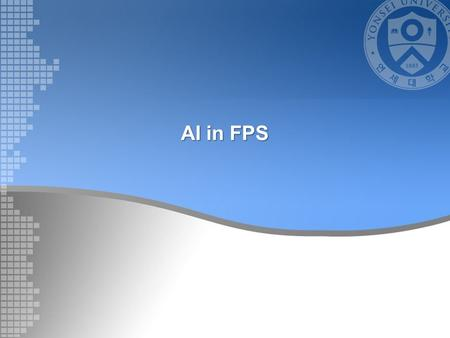AI in FPS. Contents FPS AI Architecture –Animation –Movement –Combat –Behavior Positioning strategy –Waypoint –Pinch Point.
