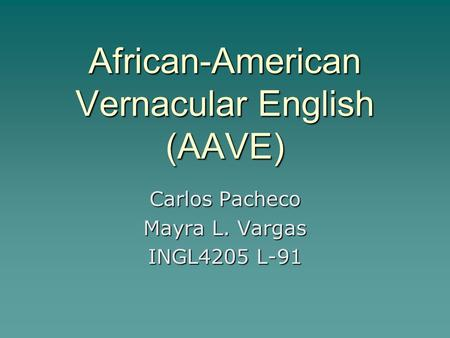 """the phonology of african american vernacular Aae = african american english gae = general american english adapted from  """"phonological milestones for african american english-speaking children."""