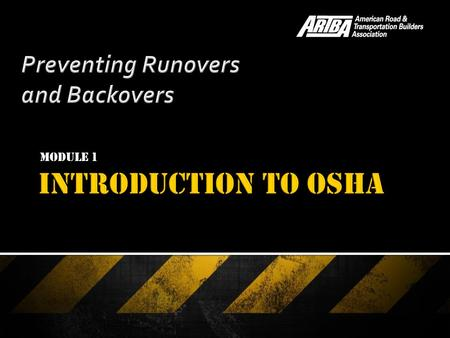 Module 1.  Objectives - Provide information about worker rights under OSHA law - Learn how to file a complaint, and rights against discrimination and.