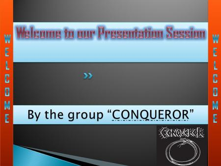 "By the group ""CONQUEROR"""