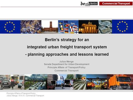 Commercial Transport Senate Department for Urban Development Principle Affairs of Transport Policy Julius Menge, VII A W, Commercial Transport Berlin's.