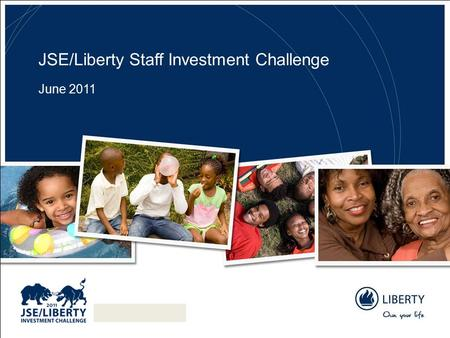 JSE/Liberty Staff Investment Challenge June 2011.