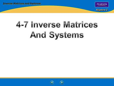 Inverse Matrices and Systems