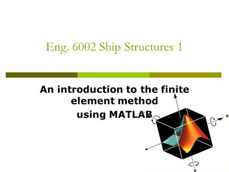 An introduction to the finite element method using MATLAB
