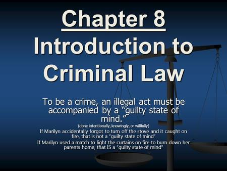 Chapter 8 Introduction to Criminal Law