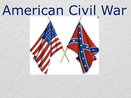 American Civil War. A Quick and Speed y solutio n.