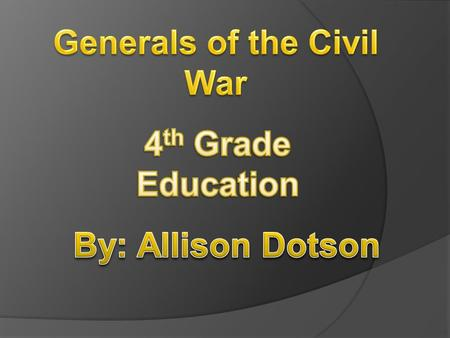 Union General ULYSSES S GRANT  Grant's first Civil War battle after being appointed Brigadier General was the Battle of Belmont. Some of his battles.
