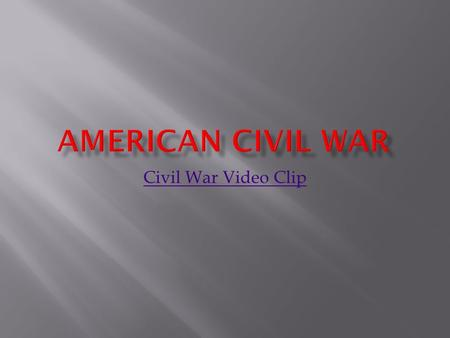 Civil essay grant leadership lee lincoln radical war