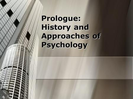 Prologue: History and Approaches of Psychology. Crash Course Intro (10.54 mins)  ?v=vo4pMVb0R6M