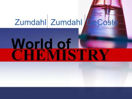CHEMISTRY World of Zumdahl Zumdahl DeCoste. Copyright© by Houghton Mifflin Company. All rights reserved. Chapter 18 Oxidation-Reduction Reactions and.