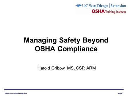 Safety and Health ProgramsPage 1 Harold Gribow, MS, CSP, ARM.