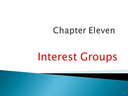 Interest Groups 1.  Interest group: any organization that seeks to influence public policy  Many kinds of cleavages in the country mean that there are.
