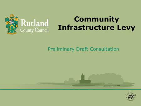 Community Infrastructure Levy Preliminary Draft Consultation.