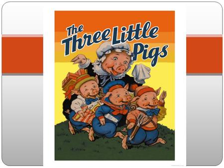 "THE THREE LITTLE PIGS Once upon a time there was a family of pigs. They were a pig mummy and three little pigs. One day, the mummy said to them: ""My children,"