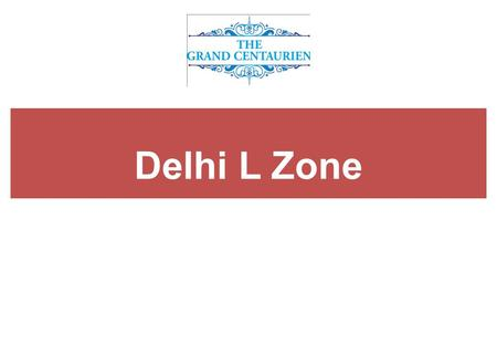 Delhi L Zone. DELHI, THE CAPITAL OF INDIA Delhi Vision - 2021.