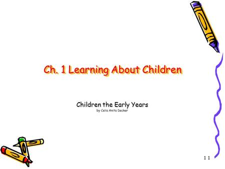 Ch. 1 Learning About Children