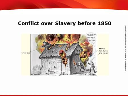TEKS 8C: Calculate percent composition and empirical and molecular formulas. Conflict over Slavery before 1850.
