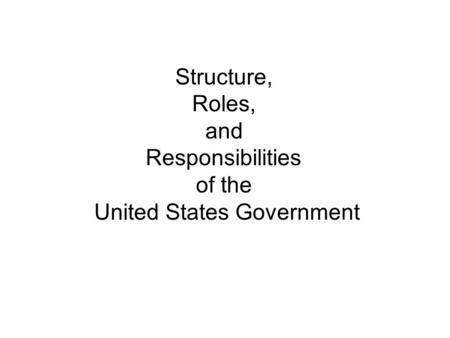 role of the united states government News about united states politics and government commentary and archival information about us politics and government from the new york times.