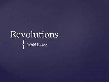 { Revolutions World History World History.  1763- after an American Indian uprising the British barred colonists from settling west of the Appalachians.