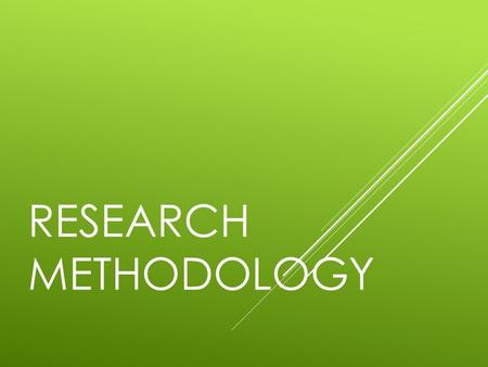 what is the meaning of methodology in research A broad definition of research is given by godwin big data has brought big impacts on research methods so that now many researchers do not put much effort.