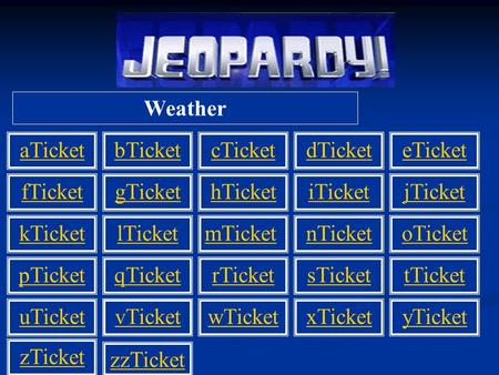 Weather aTicket fTicket kTicket pTicket uTicket bTicketcTicketdTicketeTicket gTickethTicketiTicketjTicket lTicketmTicketnTicketoTicket qTicketrTicketsTickettTicket.