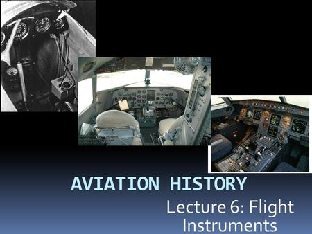 Lecture 6: Flight Instruments